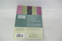 The Complete Guide to Machine Quilting: How to Use