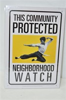 """This Community Protected Sign 11.5"""" x 8"""""""