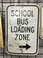 """School bus loading zone steel sign 12"""" x 18"""""""