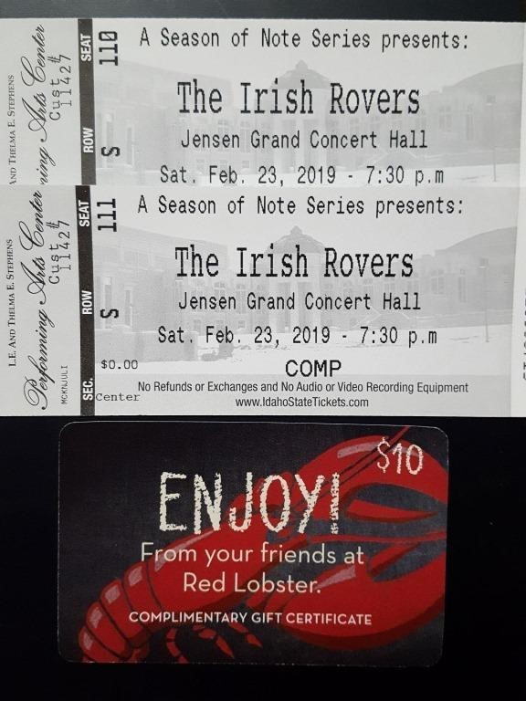 Lot # : 33 - 2 Tickets to Irish Rovers & Red Lobster Gift Cert