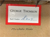 "UNSIGNED GEORGE THOMSON ""MUSKOKA RIVER"""
