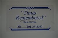 G. Harvey S/N Print Times Remembered