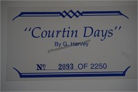 G. Harvey S/N Print Courtin Days