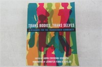 """As Is"" Trans Bodies, Trans Selves: A Resource for"