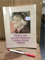BOOK - WHEN IM AN OLD WOMAN...