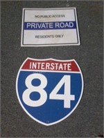 Lot of 2 Signs - Interstate 84 & Private Road