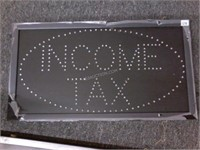 "Light Up Income Tax Sign 24"" x 13"" - Working"