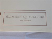 "Signed Rod Frederick ""Glimmer of Solitude"" Print"