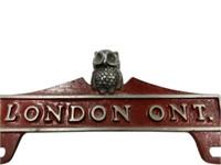 LONDON ONTARIO CAST ALUMINUM LICENSE PLATE TOPPER