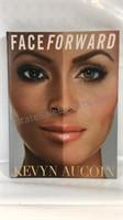 Hard cover book Face Forward Kevyn Aucoin
