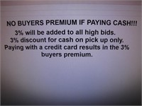 "NO BUYERS PREMIUM IF PAYING CASH ""READ"""