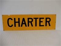 SCHOOL BUS / CHARTER D/S METAL SIGN