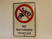 MTO NO MOTORIZED VEHICES S/S METAL SIGN