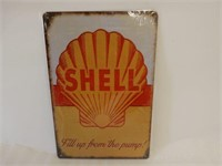 SHELL FILL UP FROM THE PUMP! SST SIGN