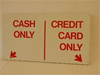 CASH ONLY/CREDIT CARD ONLY D/S ALUMINUM SIGN