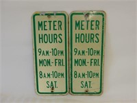 LOT OF 2 METER HOURS S/S ALUMINUM SIGNS