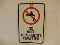 NO HOSE ATTACHMENT PERMITTED S/S METAL SIGN