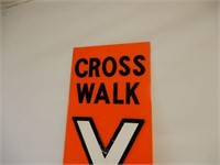 CROSS WALK EMBOSSED X PLEXIGLASS SIGN