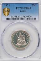 25C 1871 J-1099. PCGS PR65 CAC