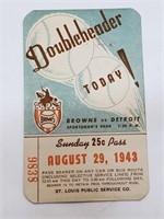 August 29, 1943 St Louis Browns Street Car Pass