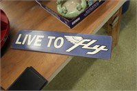 Metal Live To Fly Sign