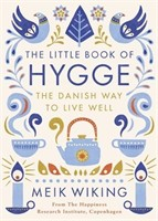 The Little Book of Hygge: The Danish Way to Live