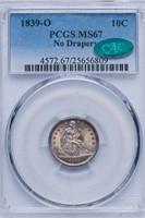10C 1839-O NO DRAPERY PCGS MS67 CAC