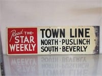 The Star Weekly Steel Sign