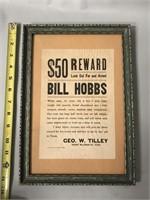 Bill Hobbs Wanted Reward Sign Framed