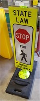 State law stop for pedestrians reflective sign