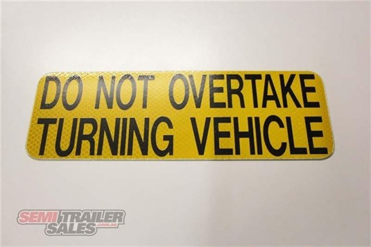0 Semi Trailer Sales Do Not Overtake Signs - Parts & Accessories for Sale