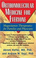 Orthomolecular Medicine For Everyone: Megavitamin
