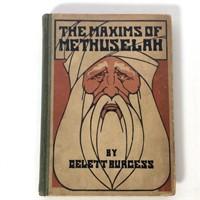 """Gelett Burgess """"The Maxims of Methuselah"""""""