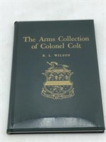 Autographed Arms collection of Colonel Colt
