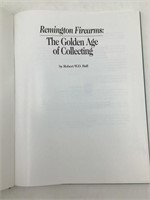 Remington Firearms the golden age of collecting