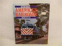 NORTH AMERICAN RAILROADS TODAY HARDCOVER BOOK
