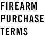 Firearm Purchase Terms