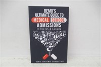 BeMo's Ultimate Guide to Medical School Admissions