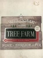 """TREE FARM SIGNAGE 12""""X 20"""" APROX"""