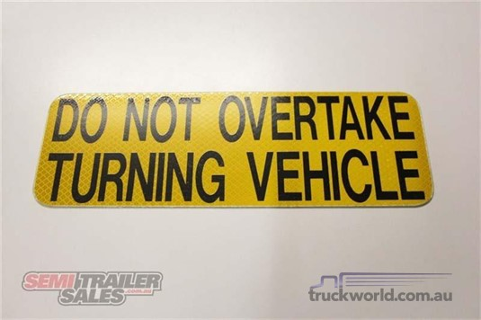 0 Semi Trailer Sales Do Not Overtake Signs - Truckworld.com.au - Parts & Accessories for Sale