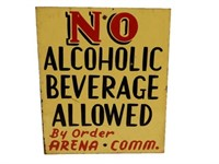 NO ALCHOLIC BEVERAGE ALLOWED S/S PAINTED METALSIGN