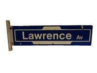 LAWRENCE AV. STREET D/S PAINTED ALUMINUM SIGN