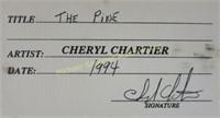 CHERYL CHARTIER - OIL ON BOARD