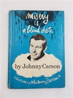 1967 Misery Is A Blind Date By Johnny Carson