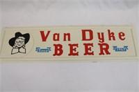 Vintage Van Dyke Beer Advertisment Sign