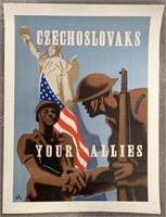 c.1943 Czechoslavaks Your Allies Poster, Pelc