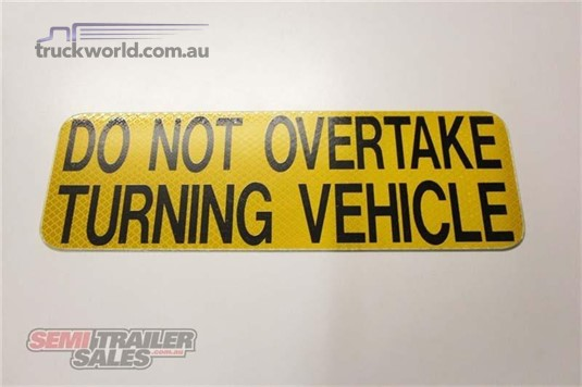 Semi Trailer Sales Do Not Overtake Signs - Parts & Accessories for Sale