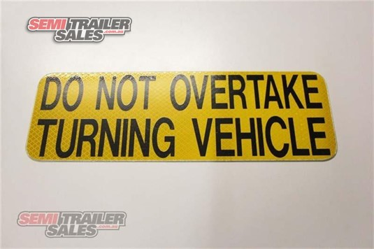 Semi Trailer Sales Do Not Overtake Signs Semi Trailer Sales - Parts & Accessories for Sale