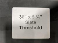 "Slate threshold 36"" x5.75 gray"