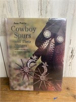 1994 Cowboy Spurs and Their Makers by